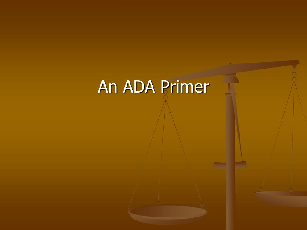 An ADA Primer