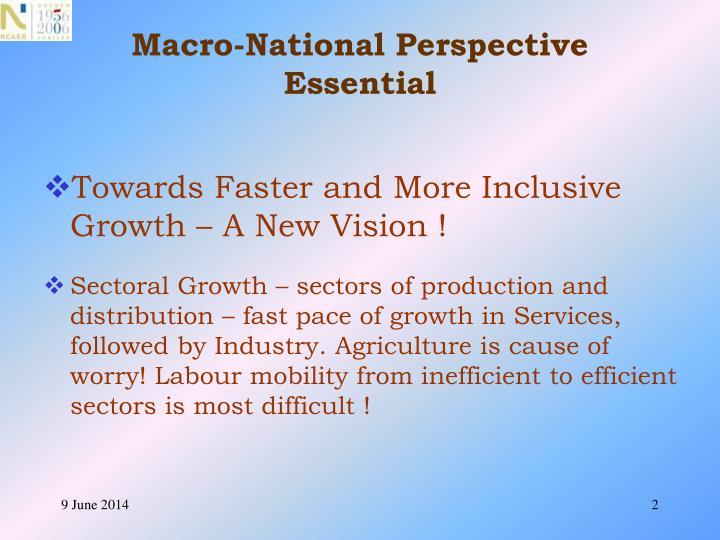 Macro national perspective essential