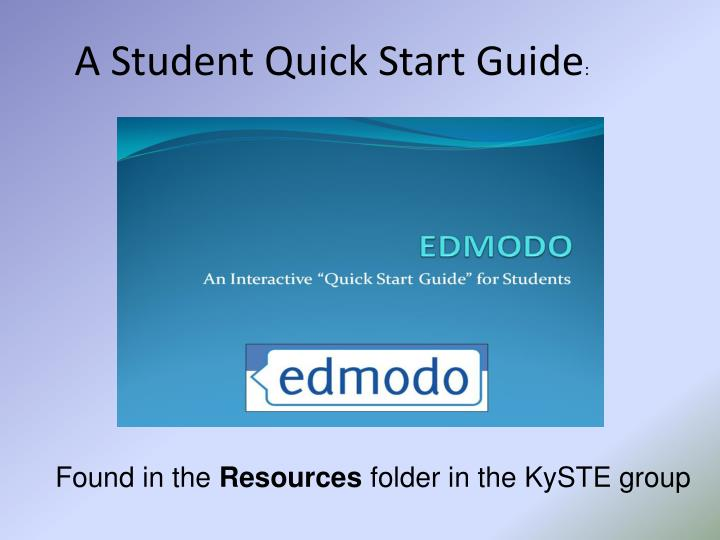 A Student Quick Start Guide