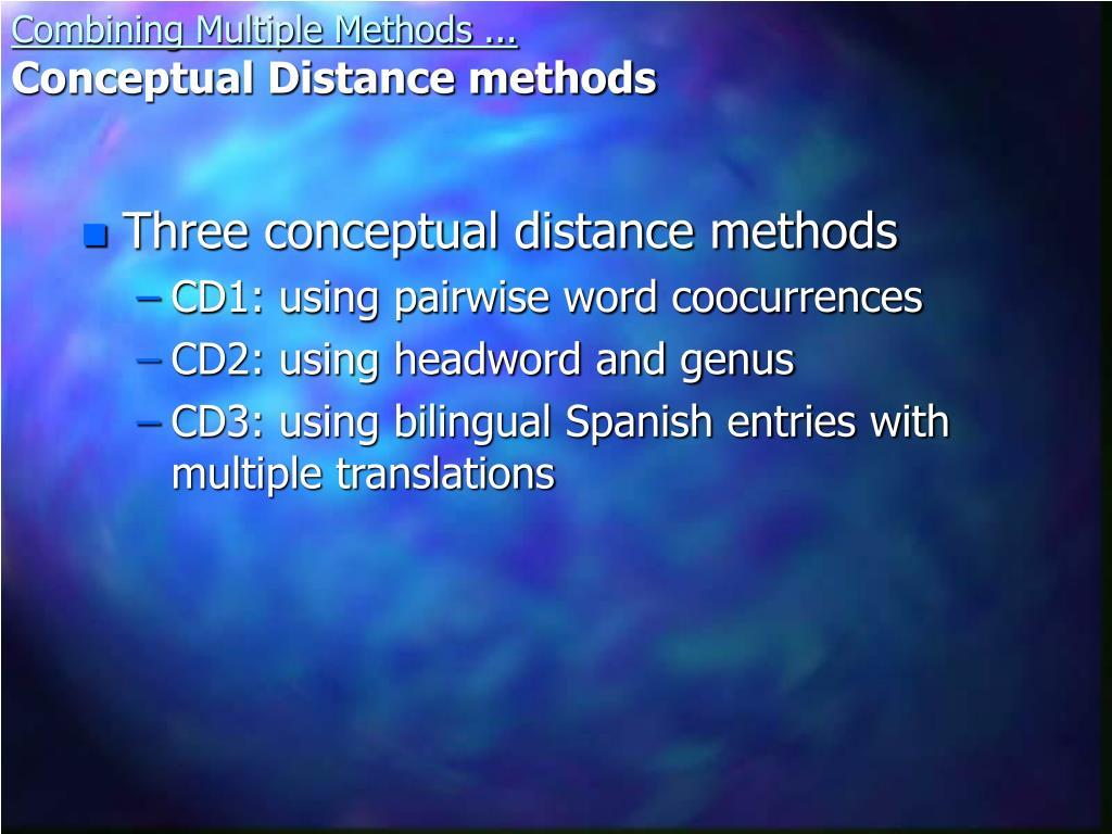 Three conceptual distance methods