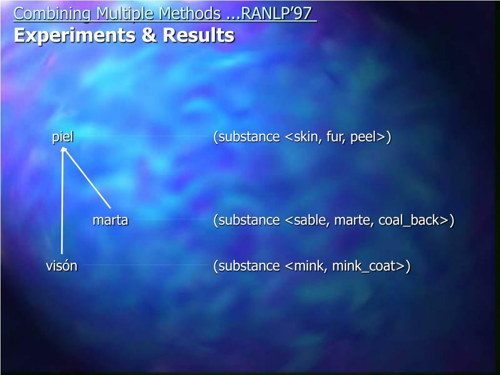 Combining Multiple Methods ...RANLP'97
