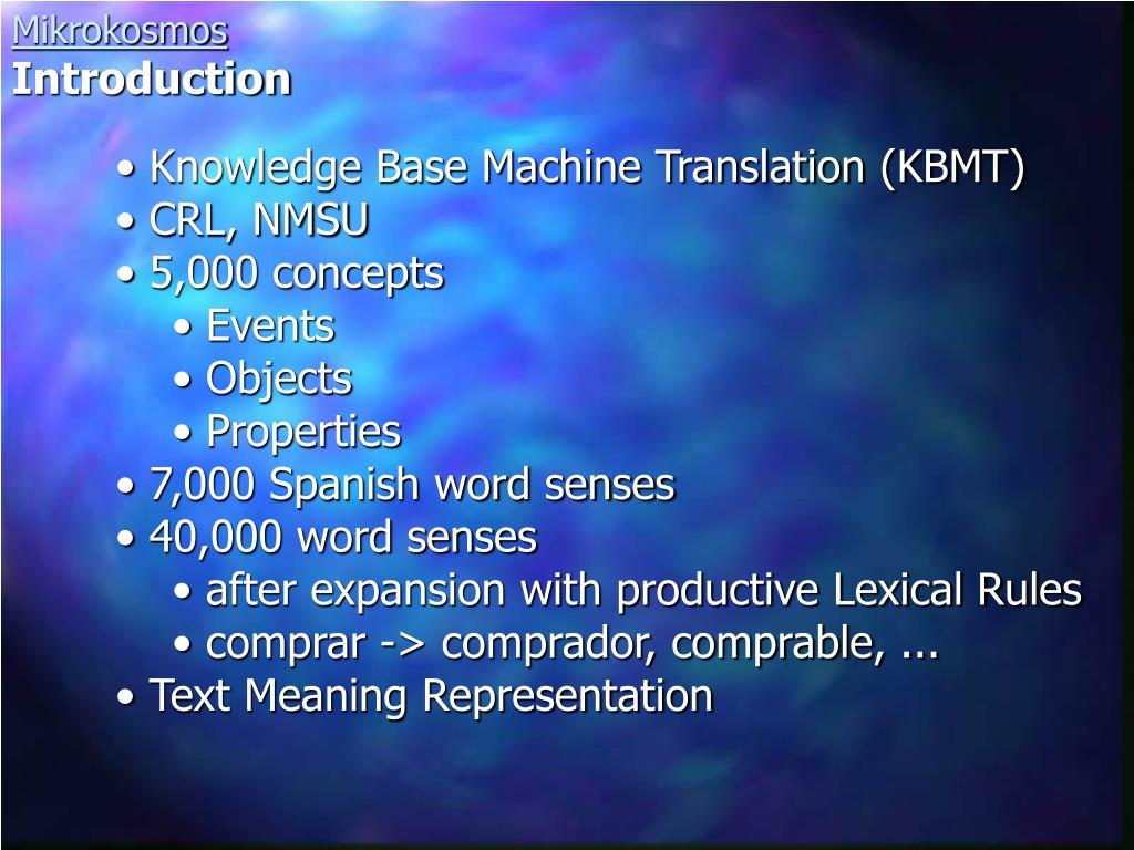 Knowledge Base Machine Translation (KBMT)