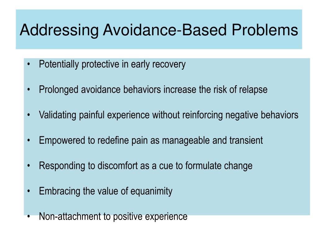 Addressing Avoidance-Based Problems