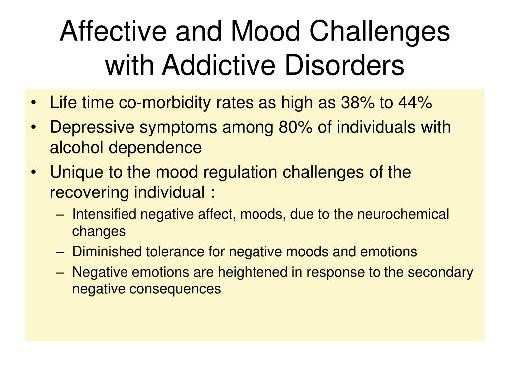 Affective and Mood Challenges with Addictive Disorders