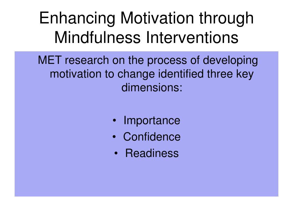 Enhancing Motivation through Mindfulness Interventions