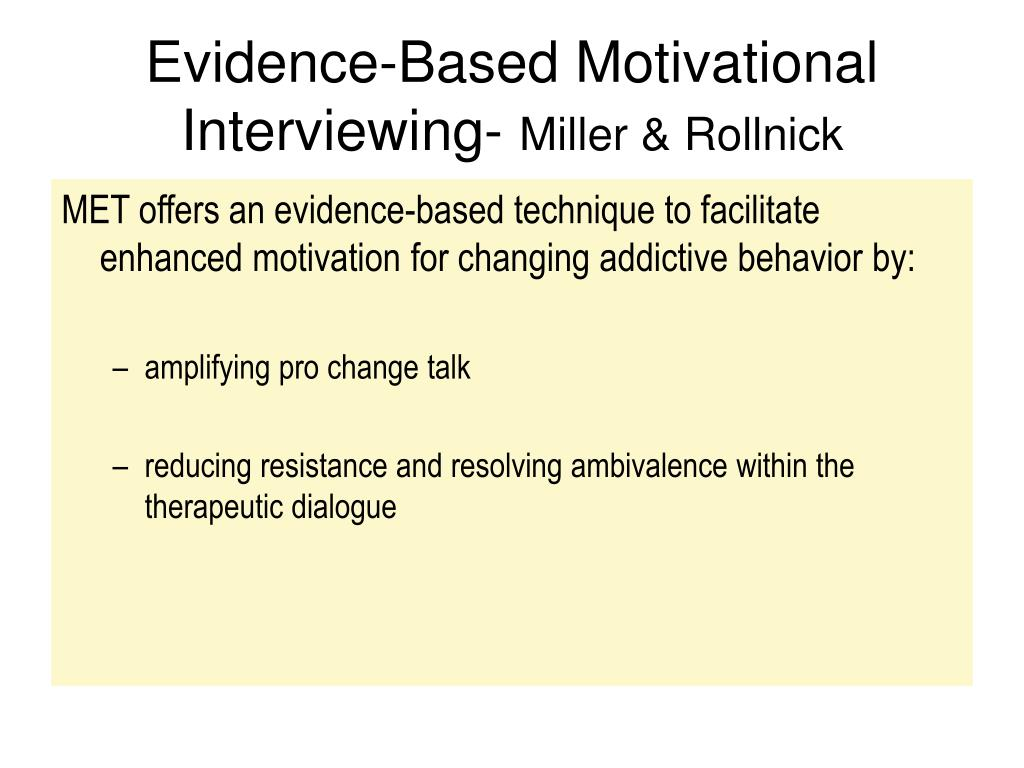 Evidence-Based Motivational Interviewing-