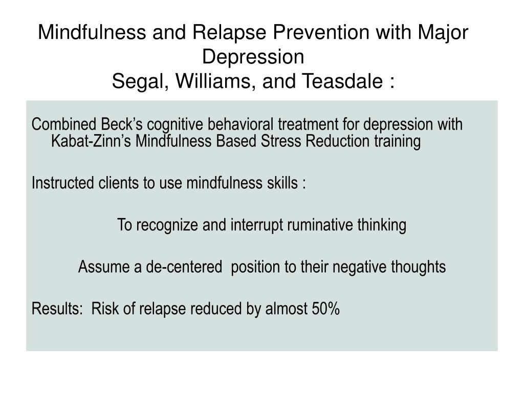 Mindfulness and Relapse Prevention with Major Depression