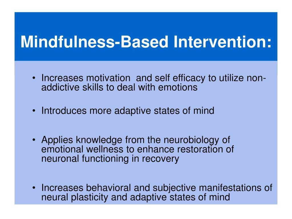 Mindfulness-Based Intervention: