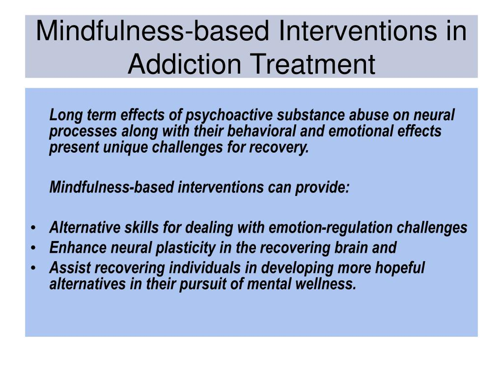 Mindfulness-based Interventions in Addiction Treatment