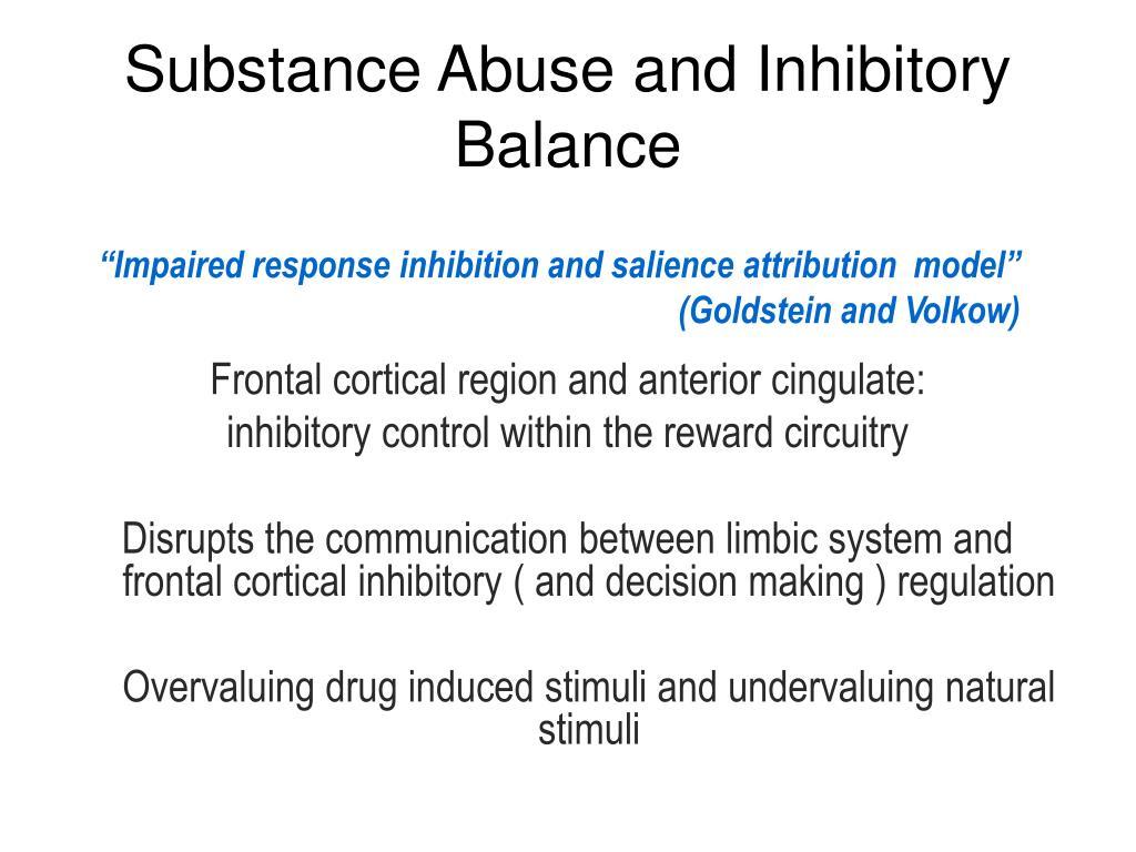 Substance Abuse and Inhibitory Balance