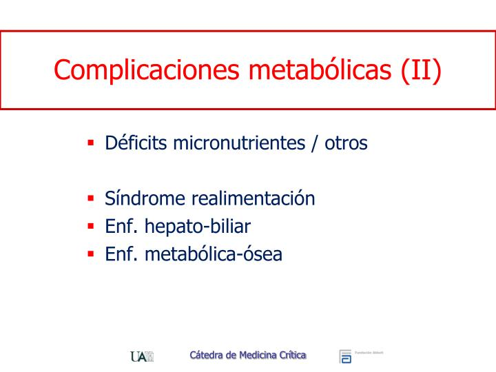 Complicaciones metabólicas (II)