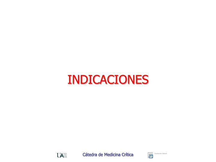 INDICACIONES
