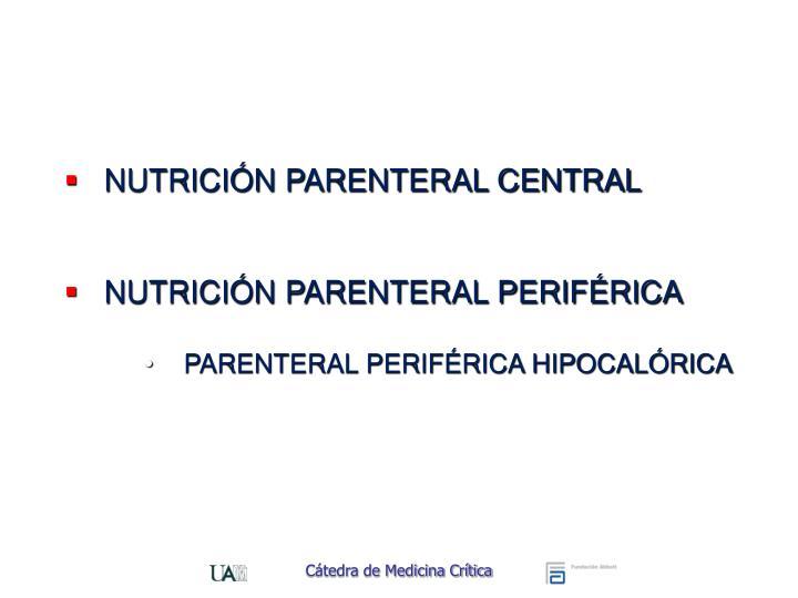 NUTRICIÓN PARENTERAL CENTRAL