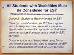 all students with disabilities must be considered for esy1