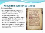 the middle ages 450 145015
