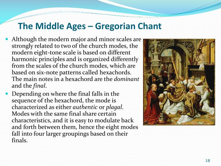 The Middle Ages – Gregorian Chant