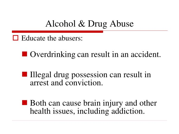 Alcohol & Drug Abuse