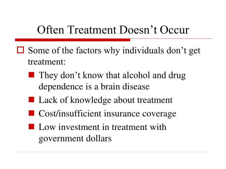 Often Treatment Doesn't Occur