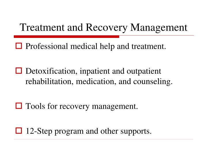 Treatment and Recovery Management