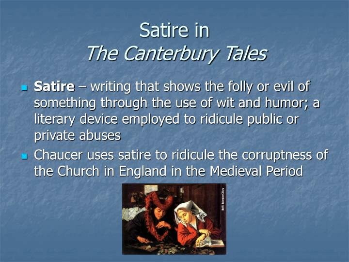 canterbury tales humour essay Essay writing guide discuss chaucer's use of irony in the general prologue of the canterbury tales although the humour is at some stages bordering on sarcasm.