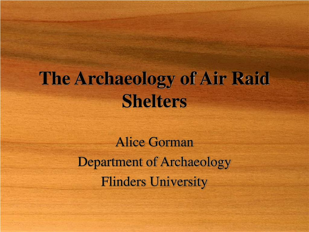 the archaeology of air raid shelters l.