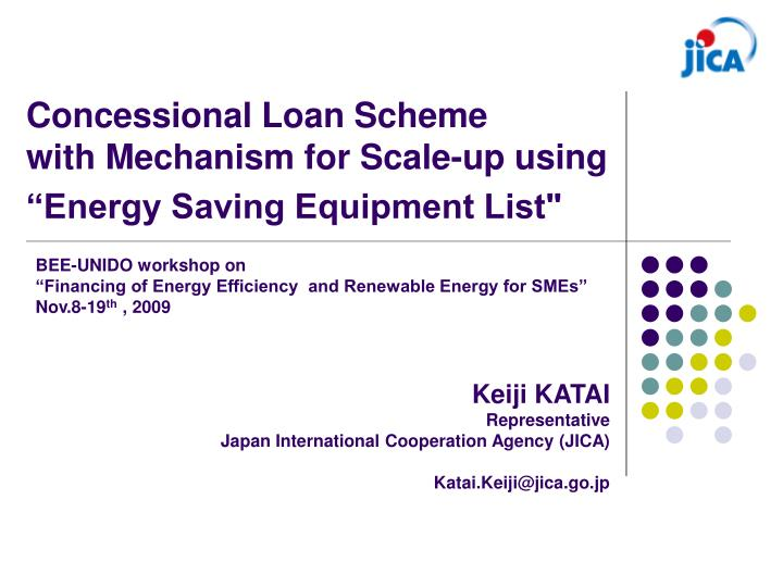 concessional loan scheme with mechanism for scale up using energy saving equipment list n.