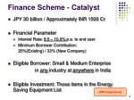 finance scheme catalyst