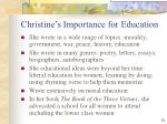 christine s importance for education