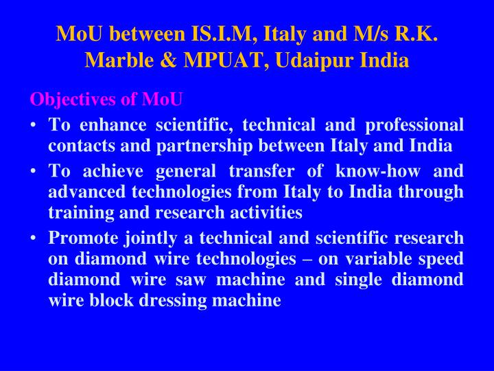 MoU between IS.I.M, Italy and M/s R.K. Marble & MPUAT, Udaipur India