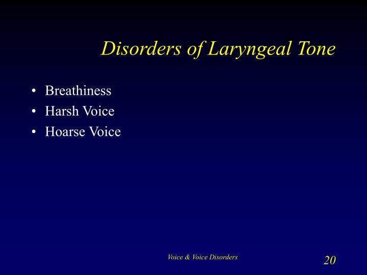 Disorders of Laryngeal Tone