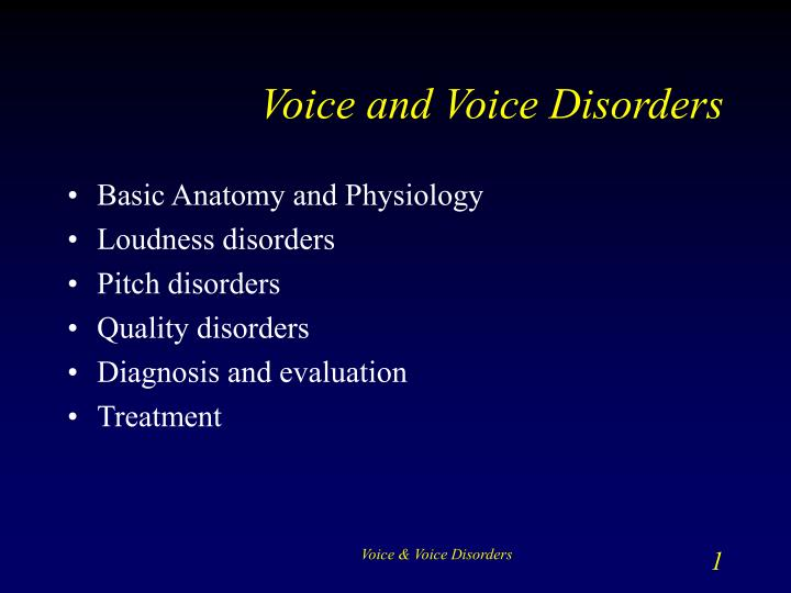 voice and voice disorders n.