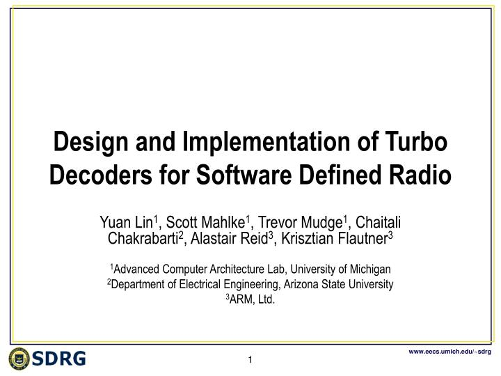 PPT - Design and Implementation of Turbo Decoders for Software