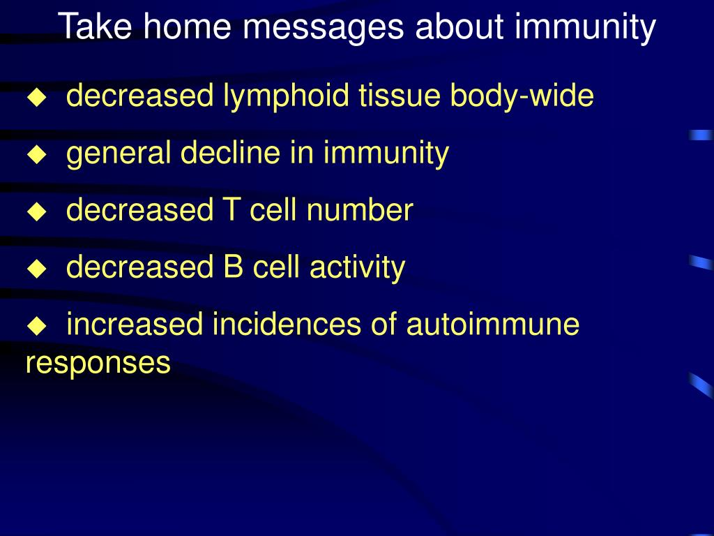 Take home messages about immunity