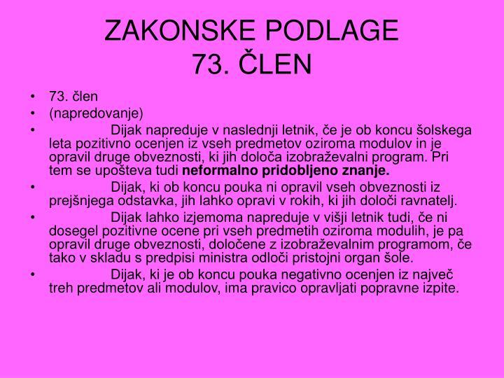 Zakonske podlage 73 len