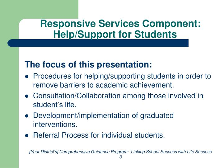Responsive services component help support for students