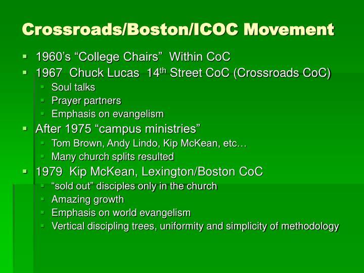 Crossroads/Boston/ICOC Movement