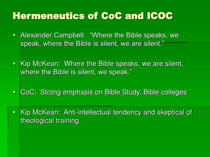 Hermeneutics of CoC and ICOC