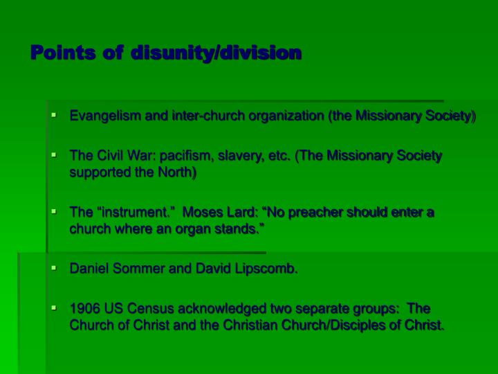 Points of disunity/division