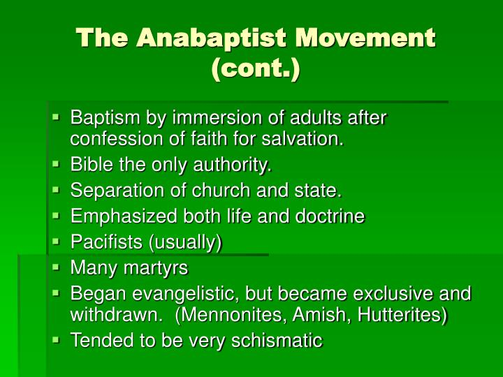 The Anabaptist Movement (cont.)