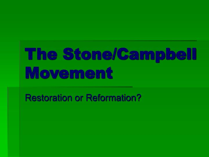 The Stone/Campbell