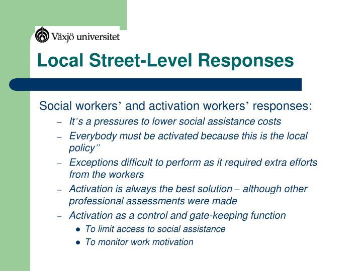 Local Street-Level Responses