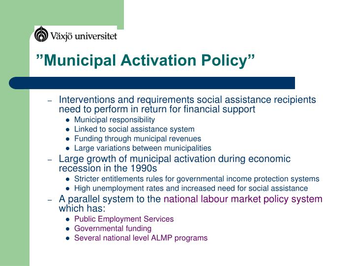 Municipal activation policy