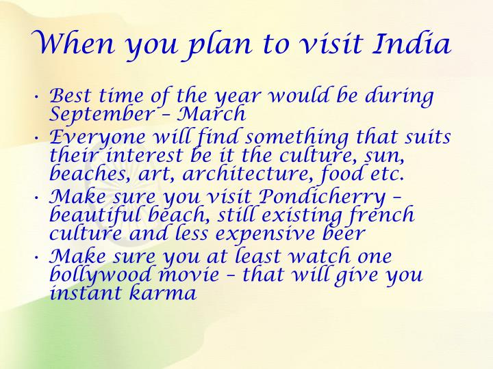 When you plan to visit India