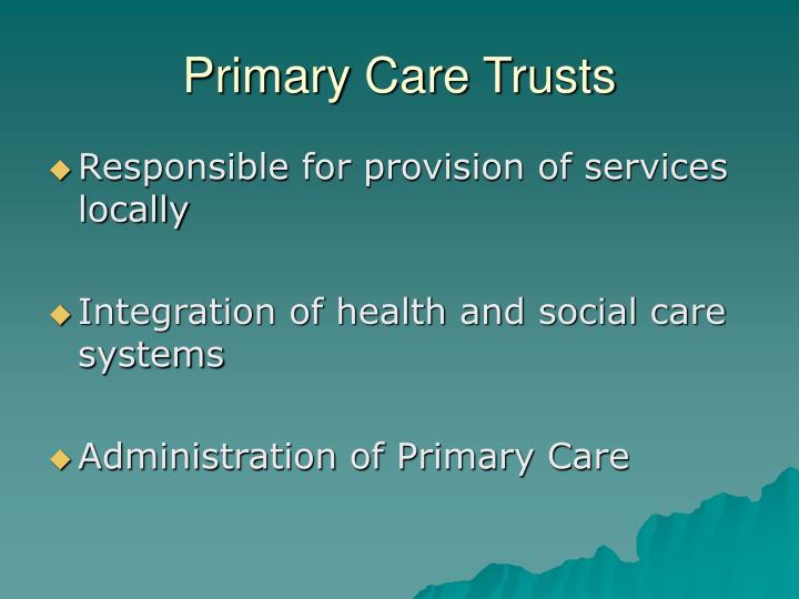 Primary Care Trusts