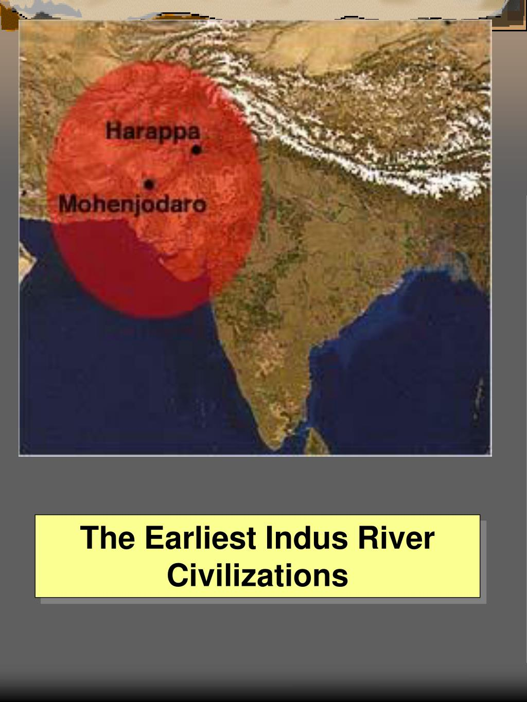 The Earliest Indus River Civilizations