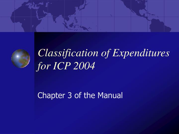 Classification of expenditures for icp 2004