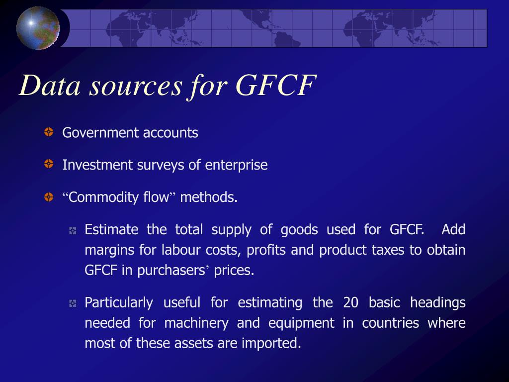 Data sources for GFCF