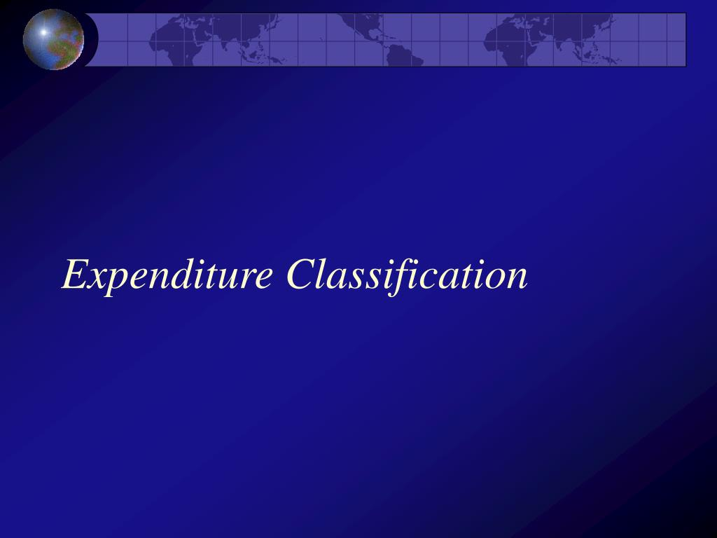 Expenditure Classification