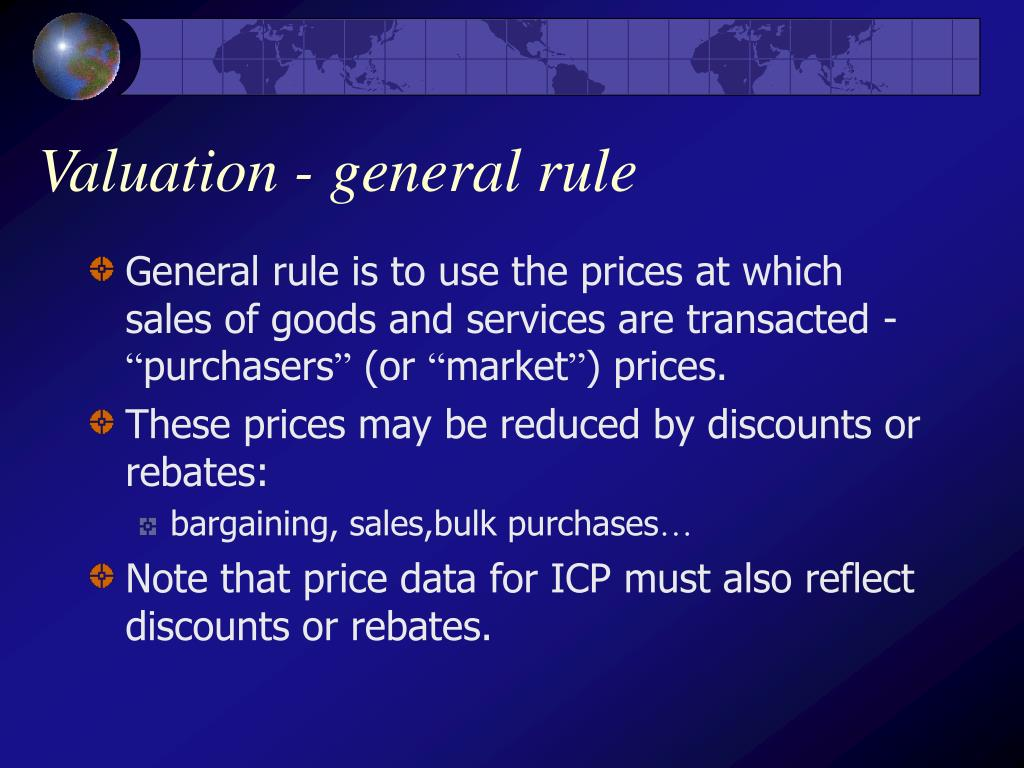 Valuation - general rule