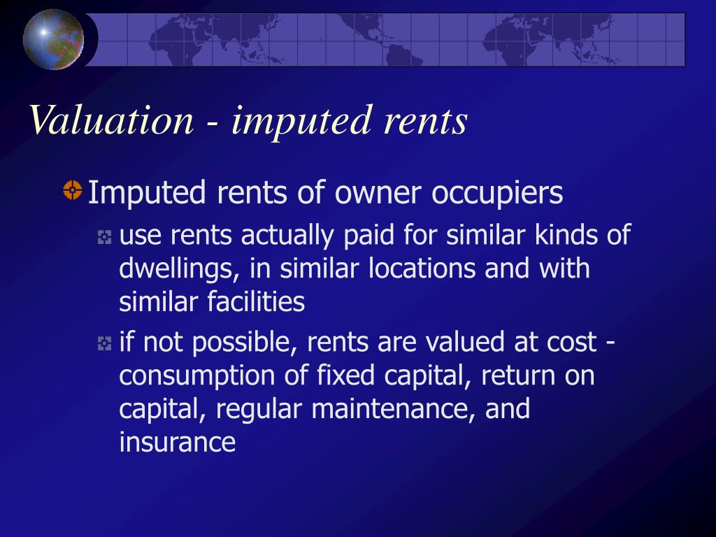 Valuation - imputed rents